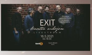 EXIT – Kautta aikojen livestream 16.5.2021